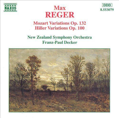 Max Reger: Mozart Variations; Hiller Variations [CD]
