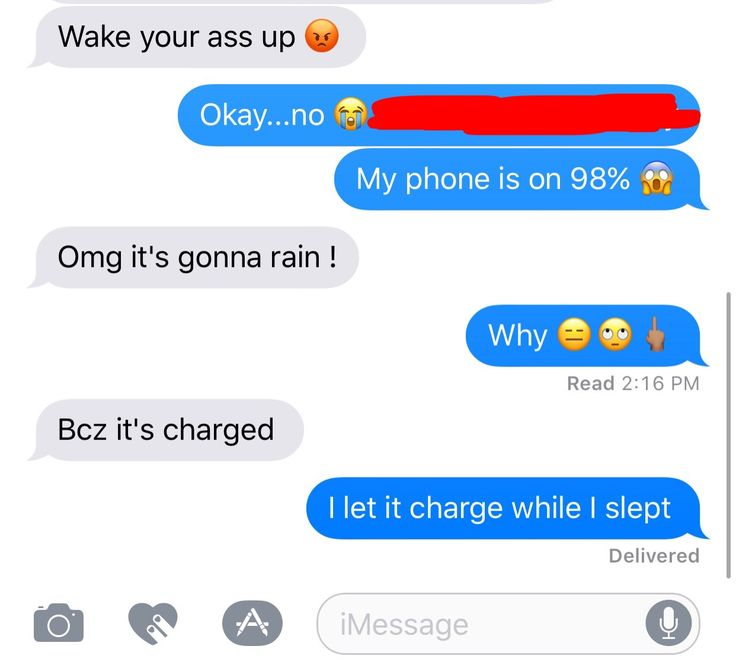 Jerk ass boyfriend 😑 my phone is forever dying lol 🙊👊🏽 I took a nap 😴at least he let me ❤️ || relationship || texts || him and I 😏 || humor ||  omg it's gonna rain ! 🖕🏽