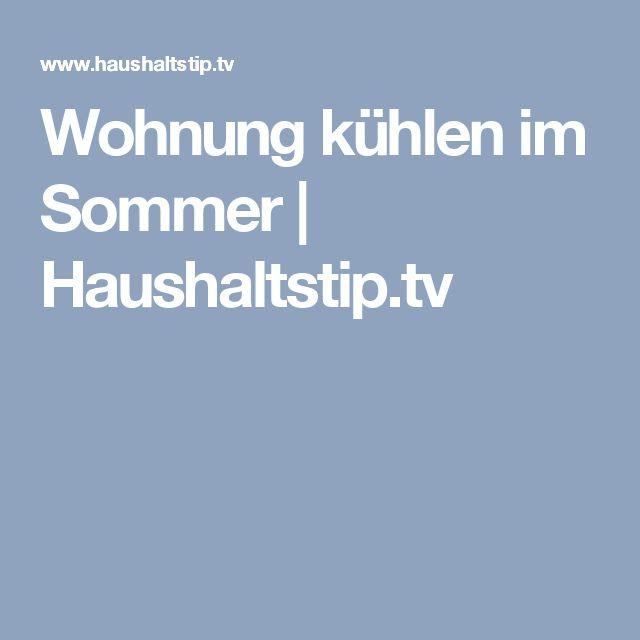 Wohnung kühlen im Sommer | Haushaltstip.tv