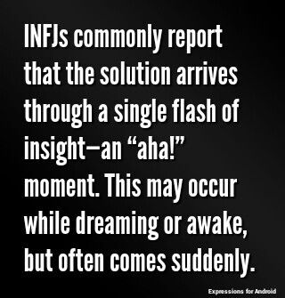 INFJ solutions.  Like an unexpected and unpredictable bolt of electricity from out of the ethers!