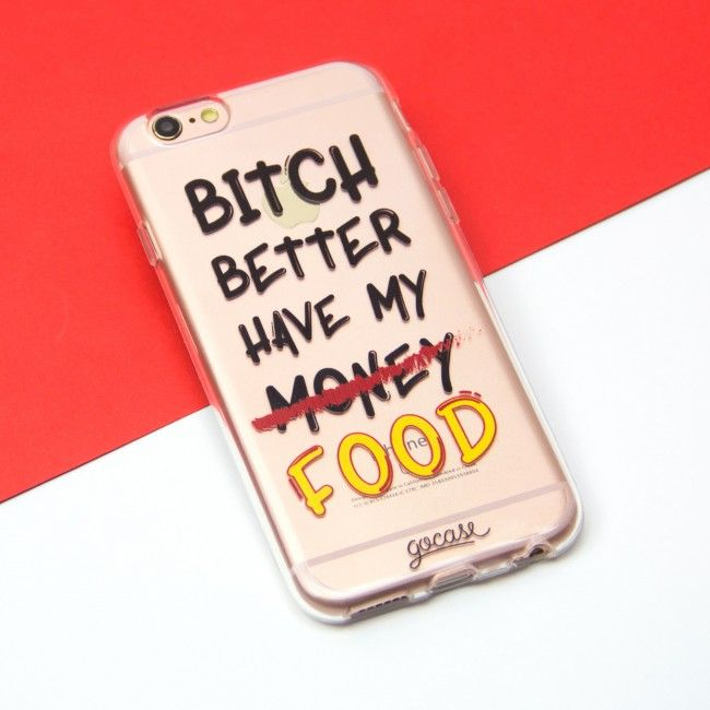 Phone Case Better Have My Food Bride for iPhone, Samsung