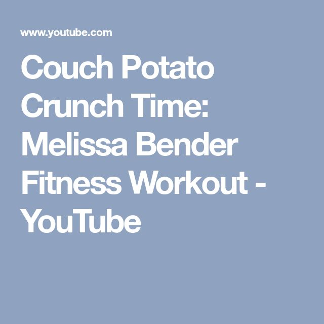 Couch Potato Crunch Time: Melissa Bender Fitness Workout - YouTube