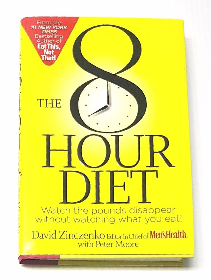 The 8 Hour Diet - Watch the Pounds Disappear Without Watching What You Eat! | eBay