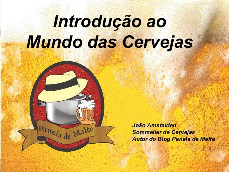 Introdução ao Mundo das Cervejas . Panela de Malte. Apresentação de slides sobre cerveja. Uma introdução básica a análise sensorial, ingredientes, harmonizações, estilos e escolas cervejeiras.