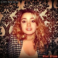 1. City Society - Riot Bloom by City Society on SoundCloud