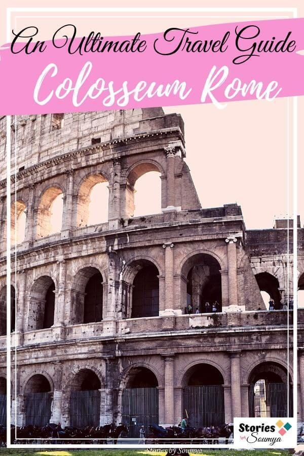 A Complete Guide To Visiting The Colosseum In Rome