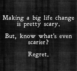 Don't want to think of regret when I can choose to succeed. And yes, I think I will!:)