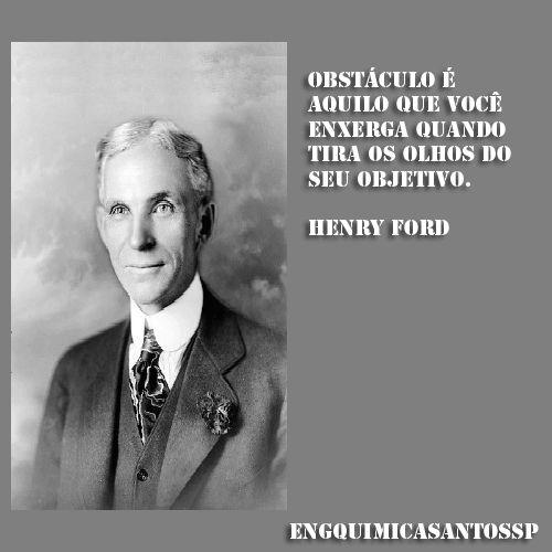 Obstaculo é aquilo que você enxerga quando tira os olhos do seu objetivo Henry Ford  #frase #citação #henry #ford #obstáculo #objetivo #olhos #engenharia #química #engenhariaquimica #veja #olhe #leia #engquimicasantossp #curta #comente #compartilhe #amigo