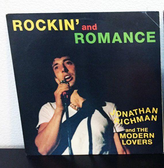 Vintage Jonathan Richman And The Modern Lovers Rockin And Romance Lp Record Vinyl Album Excellent 1 The Modern Lovers Rich Man Jonathan Richman