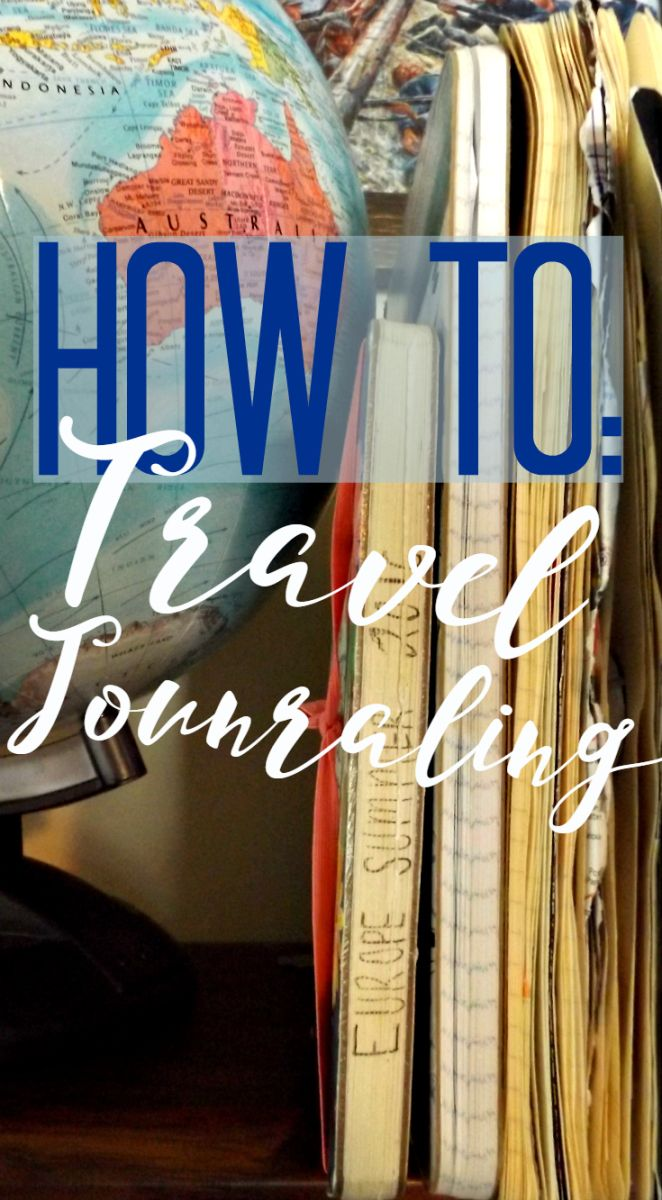 Why and how you should keep a travel journal, with the ultimate list of what to keep in one!