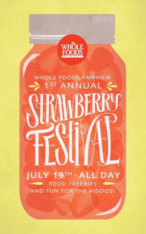 Whole Foods: Strawberry Festival by Malissa Smith, via Behance