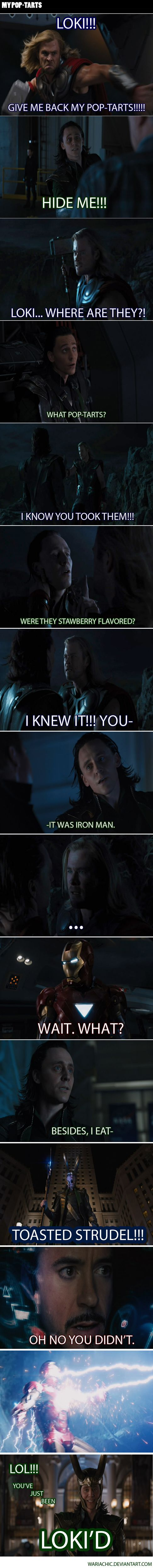 Thor is me, Loki is one of my brothers, and Iron Man is my other brother! this is really what we doXDXDXDXD