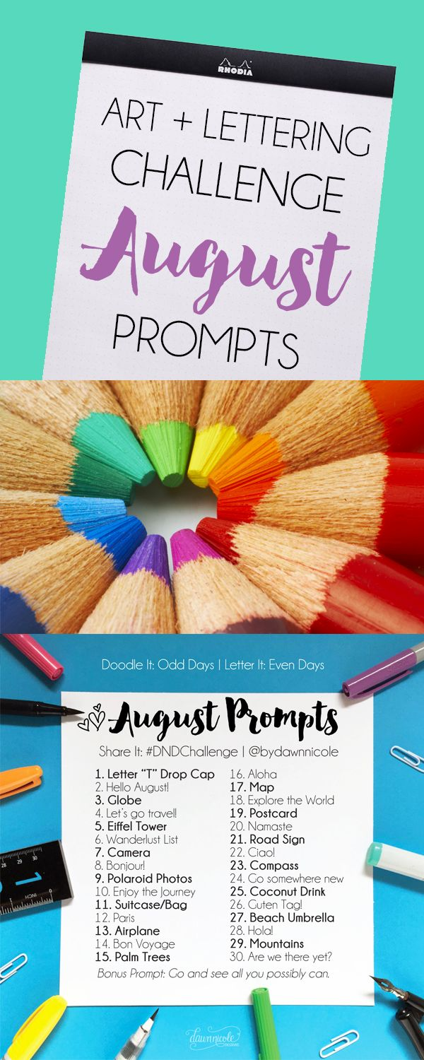 Art + Lettering Challenge August Prompts. Join these free 30 day challenges on Instagram to practice improve your art + lettering skills! | DawnNicoleDesigns.com