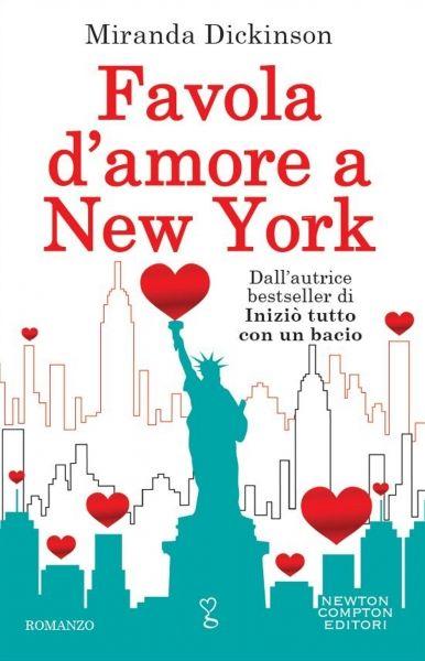 Da oggi in tutte le librerie ed #eBook Stores: Favola D'Amore A New York, di Miranda Dickinson edito da Newton Compton editori.  Ovviamente disponibile anche su Offerta eBook, acquistalo qui:  → http://goo.gl/bCBFzh  #libri #romanzi #narrativa #rosa #romance
