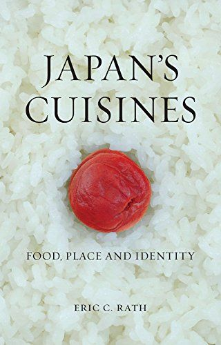 japan s cuisines food place and identity
