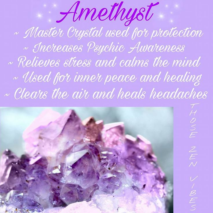 Amethyst ~ Known for its high spiritual vibrations and amazing healing powers.