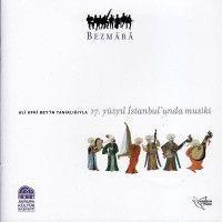 17. Yüzyıl İstanbul'unda Musiki (CD)