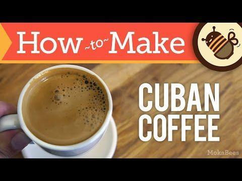 How to Make Cuban Coffee - Cafe Cubano Recipe (Cuban Café 'Espresso' with Faux Crema / Espuma) - YouTube