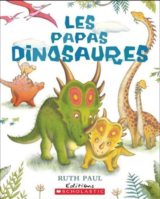 Les papas dinosaures, livre jeunesse, album illustré. http://www.coupdepouce.com/mamans/parents/paternite-et-devenir-papa/5-albums-a-lire-avec-papa-ou-grand-papa/a/56462