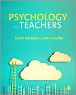 Psychology for Teachers by Scott Buckler and Paul Castle: Suitable for trainee teachers of both primary and secondary ages, this useful guide explains how psychology theory can be specifically applied in the classroom.