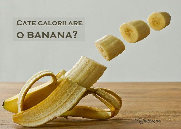 Câte calorii are o banană? - Nutriblog