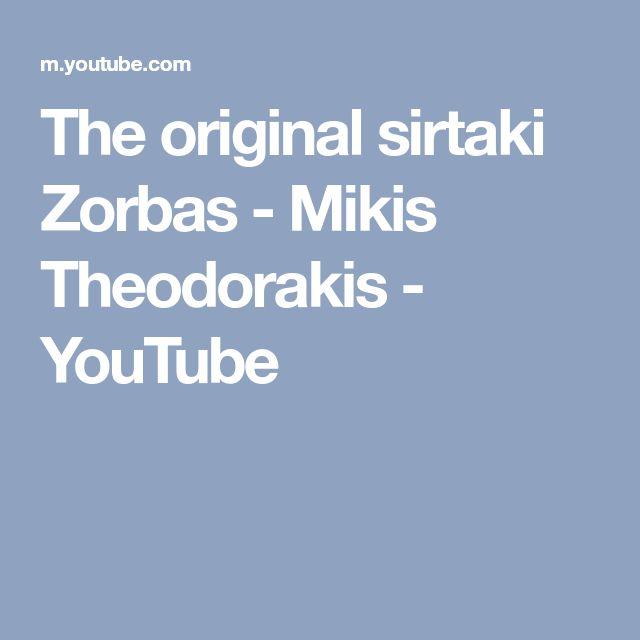 The original sirtaki Zorbas - Mikis Theodorakis - YouTube