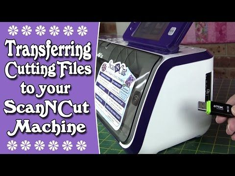 Brother Scan n Cut Tutorial: Transferring Cutting Files from the Internet to ScanNCut Machine - YouTube