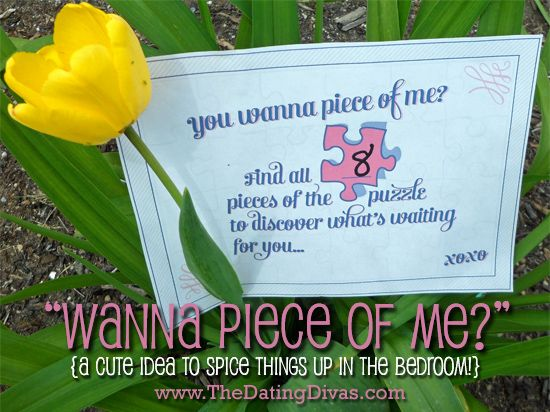 """Wanna Piece of Me?"" oooh how to make a sexy puzzle trail for your man."