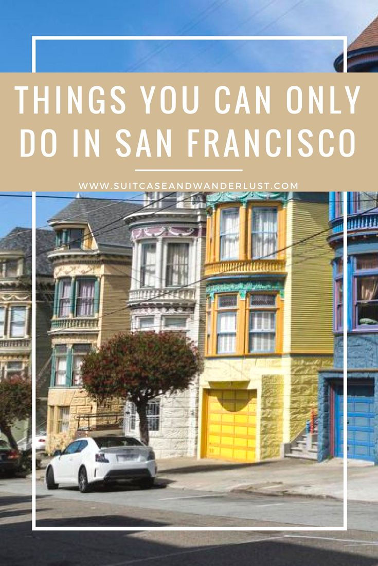 San Francisco Kaiser Map%0A There are things you can only do in San Francisco  Find out what that is