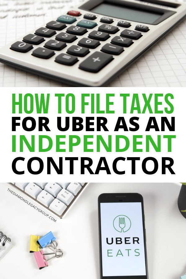 How To File Taxes For Uber As An Independent Contractor Uber