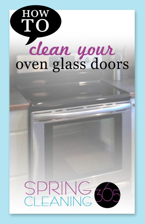 Oven Glass Look Dirty It 39 S Because You Need To Clean In