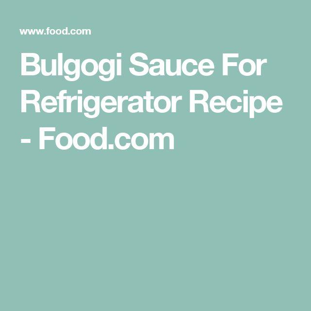 Bulgogi Sauce For Refrigerator Recipe - Food.com
