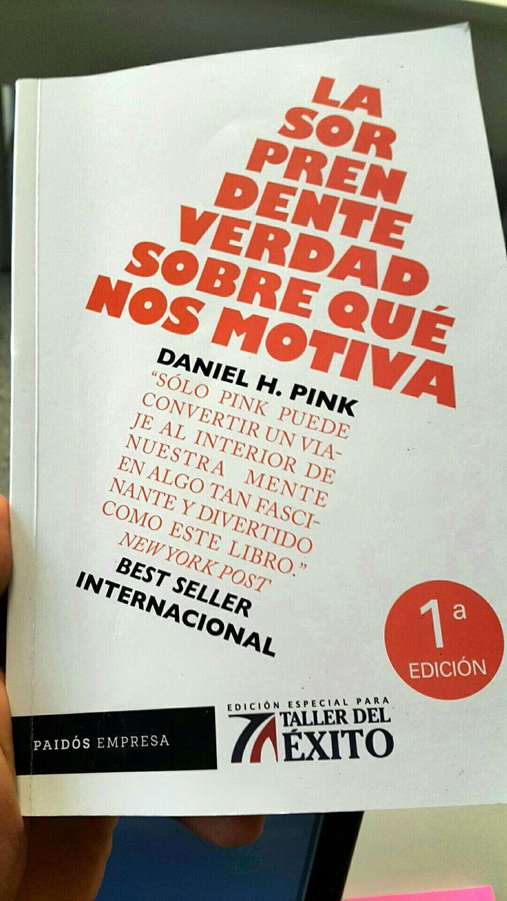 La sorprendente verdad sobre qué nos motiva, Daniel Pink