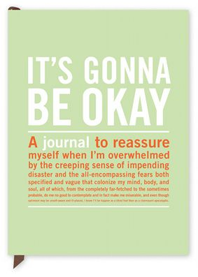 Its Gonna Be Okay Journal
