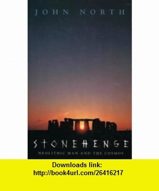Stonehenge (9780002557733) John North , ISBN-10: 0002557738  , ISBN-13: 978-0002557733 ,  , tutorials , pdf , ebook , torrent , downloads , rapidshare , filesonic , hotfile , megaupload , fileserve