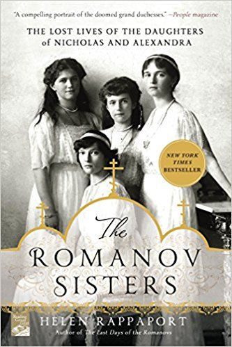 If you're fascinated by Anastasia, check out these interesting fiction and nonfiction books, including The Romanov Sisters by Helen Rappaport.