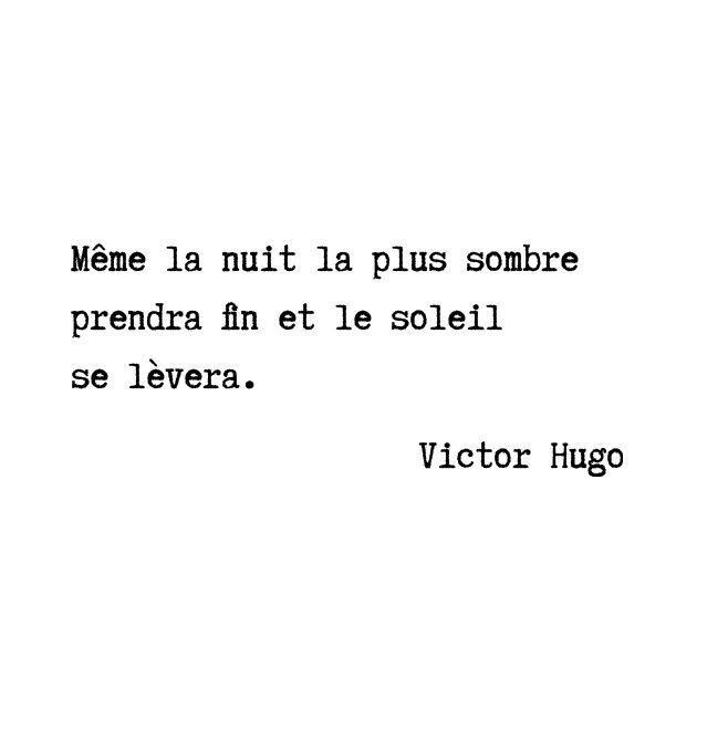 Les Plus Beaux Proverbes A Partager Victor Hugo Mit Bildern