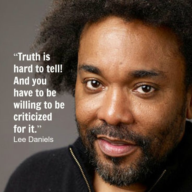 Film Director Quote - Lee Daniels - Movie Director Quote #leedaniels