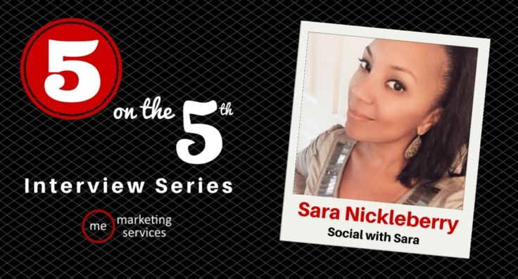 5 on the 5th Interview: Sara Nickleberry