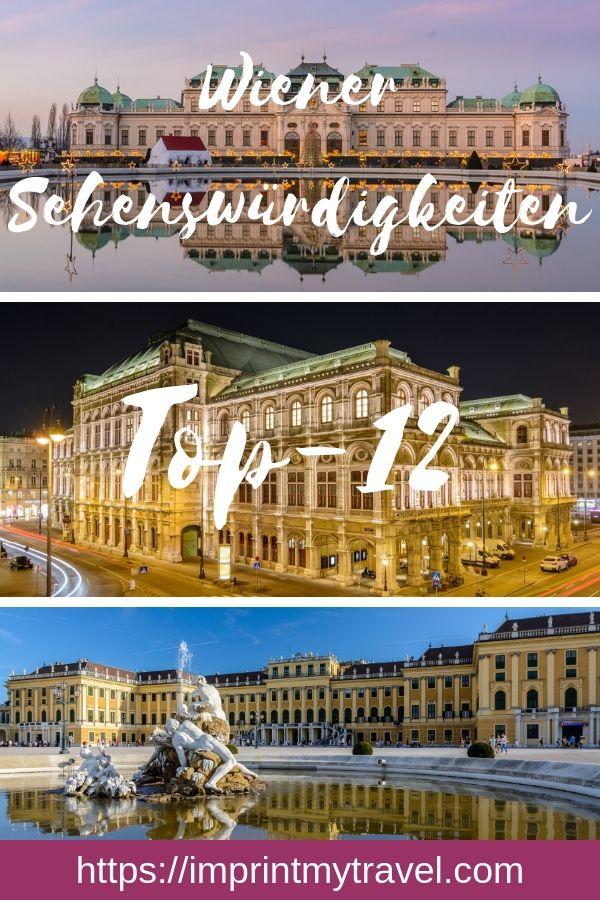 Wiener Sehenswürdigkeiten Meine Top 12 Citytrip Städtereise