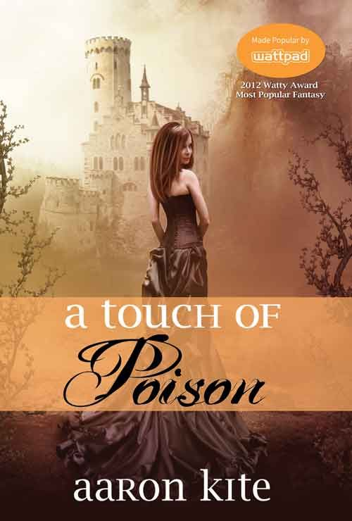 A Touch of Poison by Aaron Kite, winner of the 2012 popular choice award on Wattpad for Fantasy, one of six Five Rivers' books being launched at When Words Collide, Calgary, August 10, 2014.