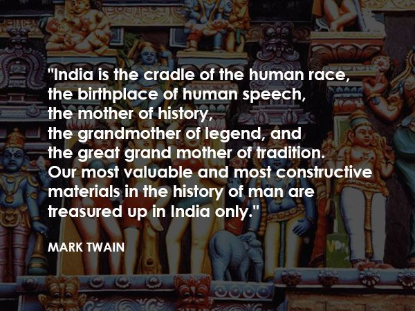 10 Iconic Quotes About India That Will Fill You With Pride
