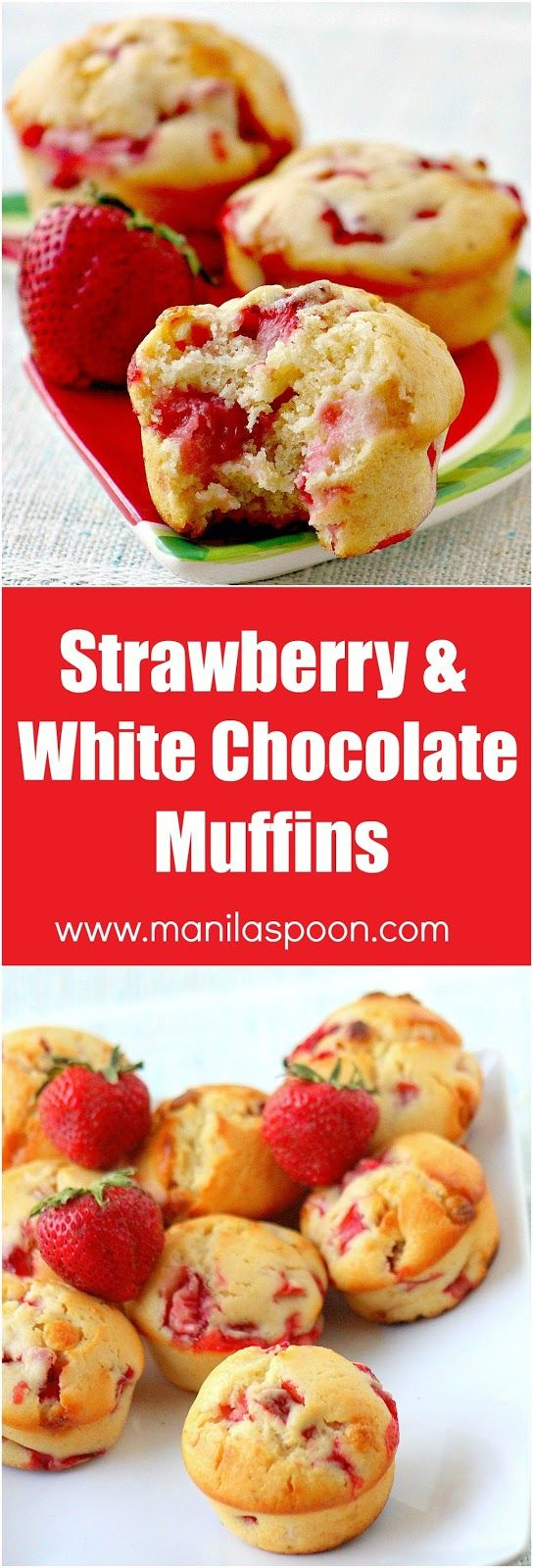Moist, fruity and chocolaty fresh strawberry muffins with white chocolate are the best way to start your day! | manilaspoon.com