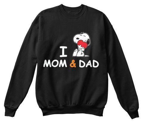 Snoopy Shirts , I Love Mom And Dad Black Sweatshirt Front