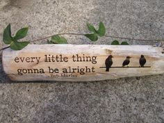 A sweet reminder in difficult times. Let the beat of this tune brighten your spirits all driftwood is found along the California coastlines in and around the San Francisco Bay. each piece is 100% uniq