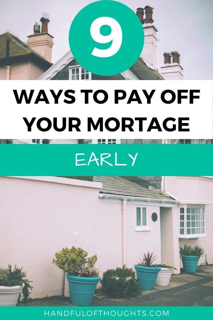 How I Paid Off My Mortgage In Under 5 Years En 2020
