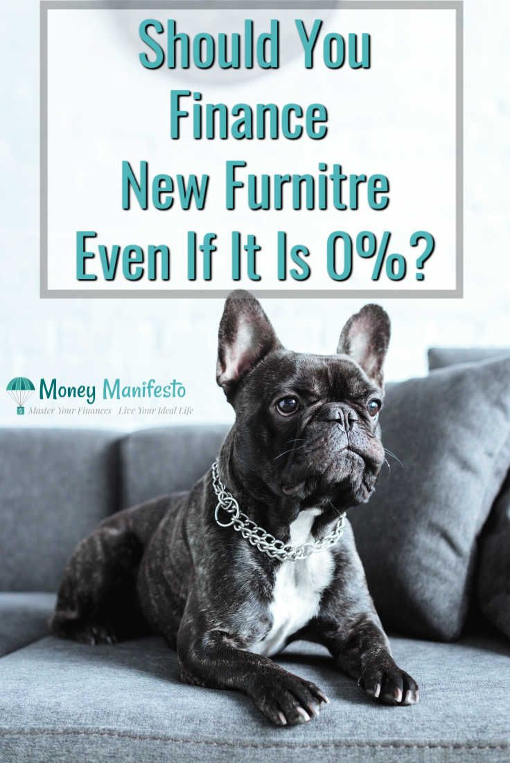 Financing Furniture At 0 Is For Suckers Financing Furniture Money Mindset Living On A Budget