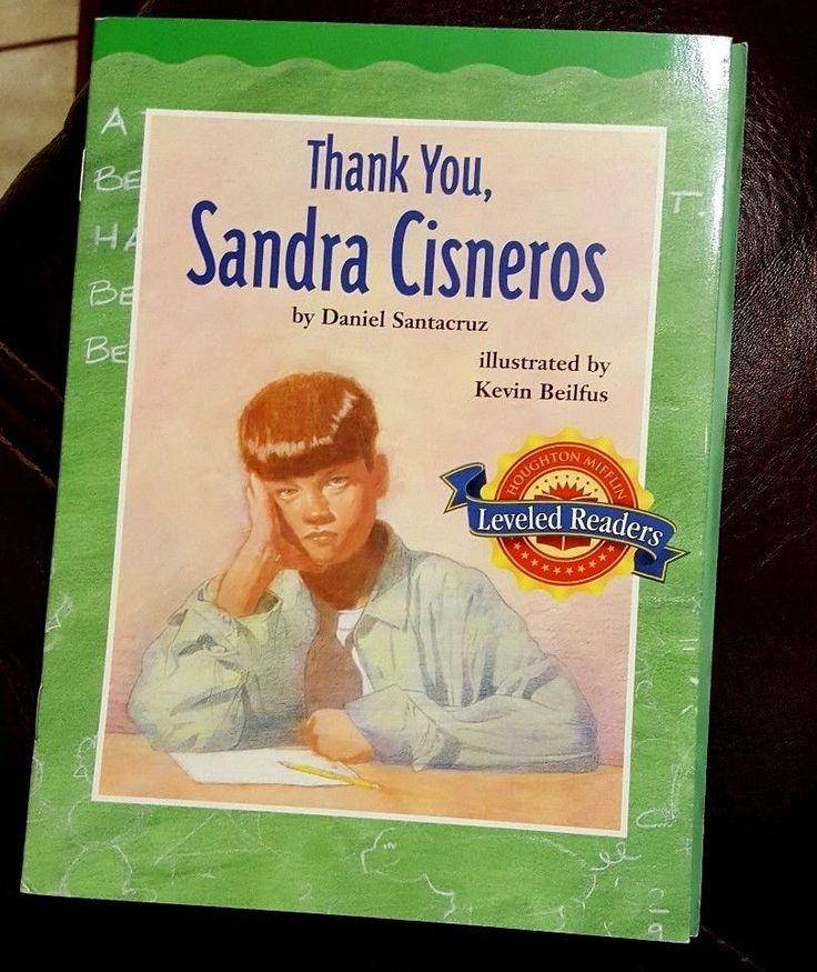 THANK YOU, SANDRA CISNEROS by Daniel Santacruz 2003 Leveled Readers Children's