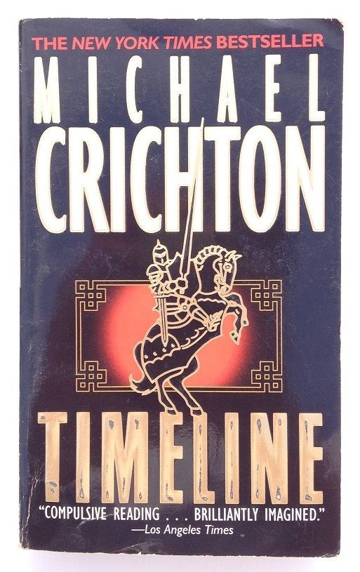 best michael crichton images michael crichton  timeline by michael crichton 1999 paperback first ballantine edition
