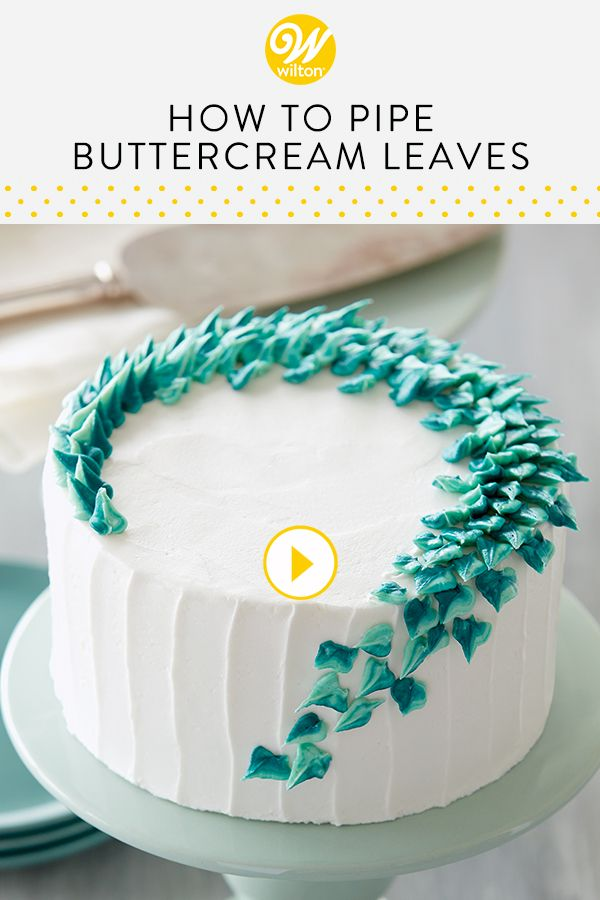 Learn How To Make A Simple Versatile Buttercream Leaf To Add